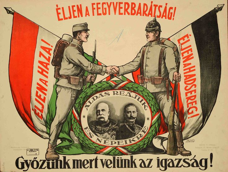 Kingdom of Hungary, Austro-Hungarian Empire, WWI. Poster shows Austro-Hungarian alliance.