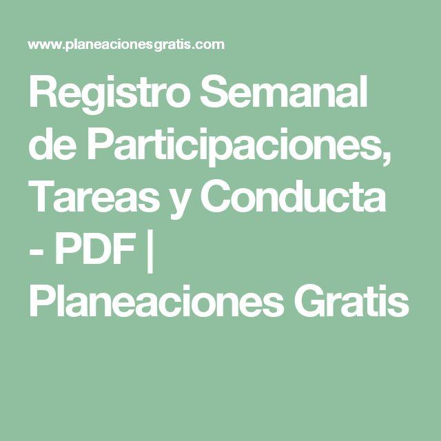Registro Semanal de Participaciones, Tareas y Conducta - PDF | Planeaciones Gratis