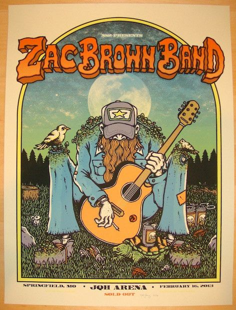 """Zac Brown Band - silkscreen concert poster (click image for more detail) Artist: Matt Leunig Venue: JQH Arena Location: Springfield, MO Concert Date: 2/16/2013 Size: 18"""" x 24"""" Edition: 80, signed and"""