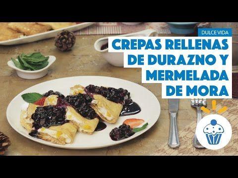 ¿Cómo preparar Crepas Rellenas de Durazno y Mermelada de Mora? - Cocina Fresca