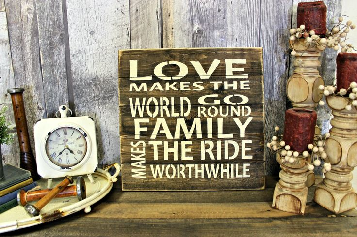 Love Make The World Go Round, Family Makes The Ride Worthwhile. Rustic. Wood. Counrty. Wall Decor. Sign. Living Room. Gift. by WhereTheCrowFliesCA on Etsy