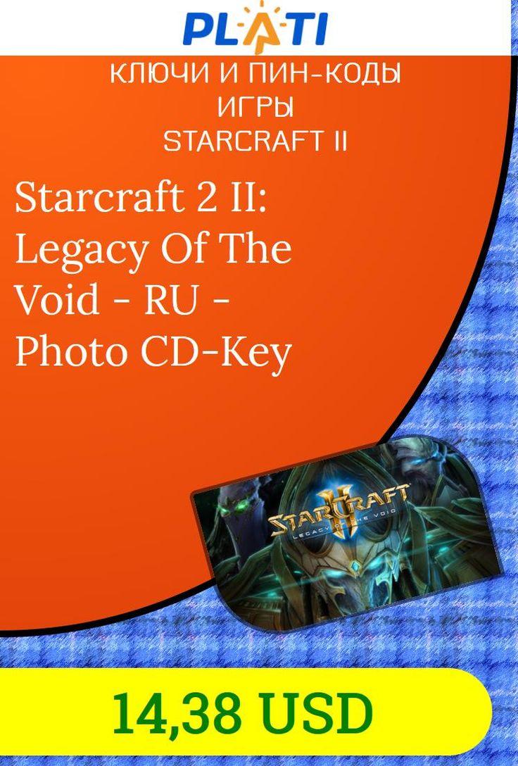 Starcraft 2 II: Legacy Of The Void - RU - Photo CD-Key Ключи и пин-коды Игры StarCraft II