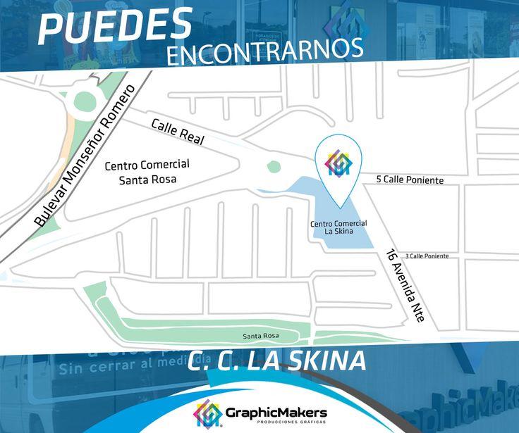 Encuentranos en C.C. La Skina, local 6 y 7, Santa Tecla.