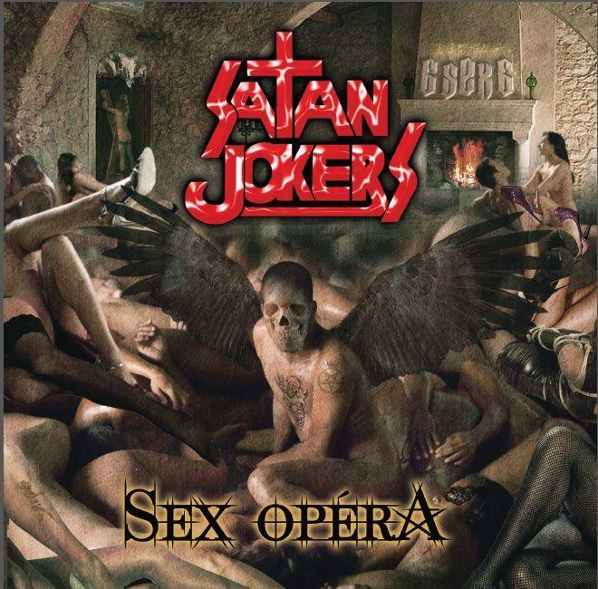 Le nouvel album de Satan Jokers : Sex-opéra le 2 décembre 2014 dans les bacs!