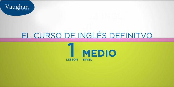 Disfruta nuestro curso de inglés gratis y en video. El curso de inglés definitivo es 100% método Vaughan. ¡Ahora gratis y en vídeo! Nivel intermedio - Lección 01
