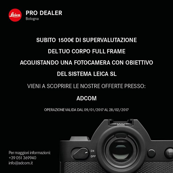 PROMO LEICA SL SUPERVALUTAZIONE USATO Subito 1.500 euro di supervalutazione del tuo usato acquistando una fotocamera con obiettivo del sistema SL Info e caratteristiche: http://www.adcom.it/news.php?lang=it&idliv1=5&idn=394