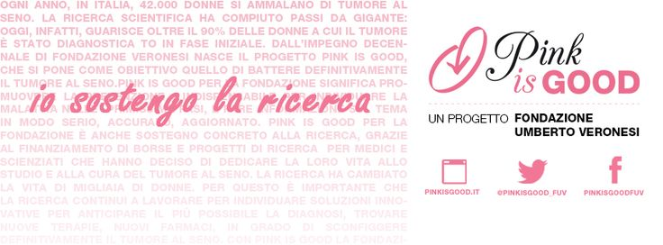 io sostengo la ricerca #PinkisGood project by @Fondazione Veronesi http://pinkisgood.it/wp/partners/blumarine/
