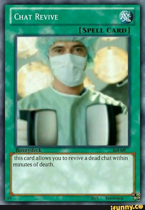 This Card Allows You To Revive Dead Chat Within Ifunny Pokemon Card Memes Funny Yugioh Cards Yugioh Cards