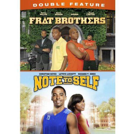 Double Feature: Frat Brothers / Note To Self