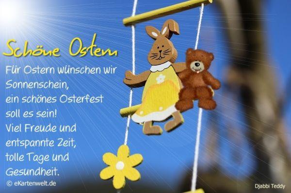 Schöne Ostern. Für Ostern wünschen wir Sonnenschein, ein schönes Osterfest soll es sein... vollständiges Oster-Gedicht auf der Postkarte