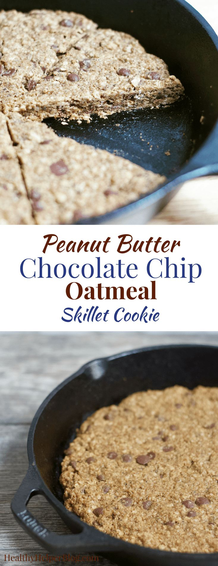 Peanut Butter Chocolate Chip Oatmeal Cookie Skillet | Healthy Helper @Healthy_Helper Ooey gooey cookie deliciousness! This soft and doughy half-baked cookie skillet is full of peanut butter & chocolate, while bursting with whole grain goodness and healthy fats. Vegan, gluten-free, and so easy to make!