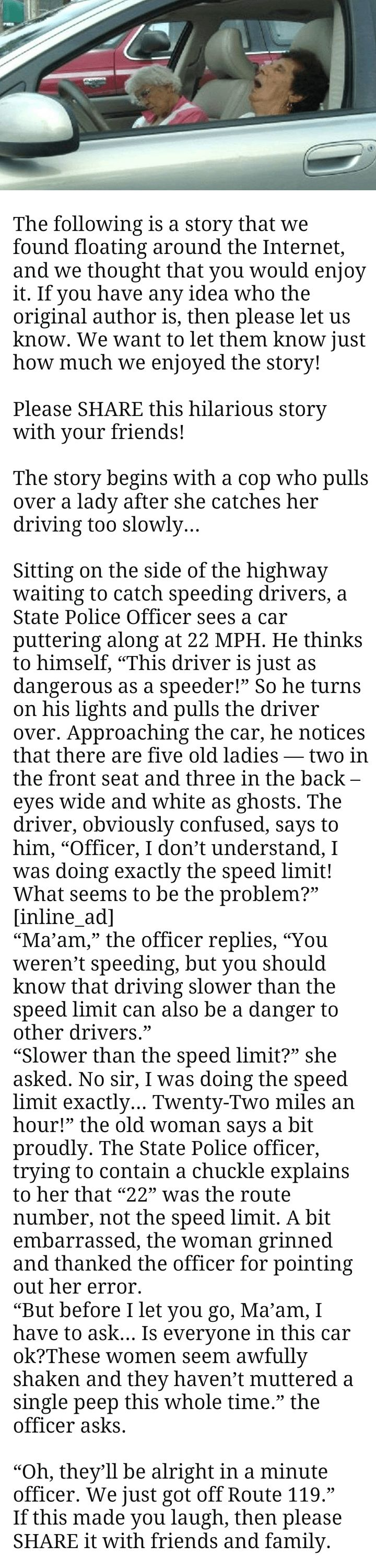 Once, 5 women stopped by State Police officer over not following the speed limit on the highway. But the cop didn't expect the driver to say this.