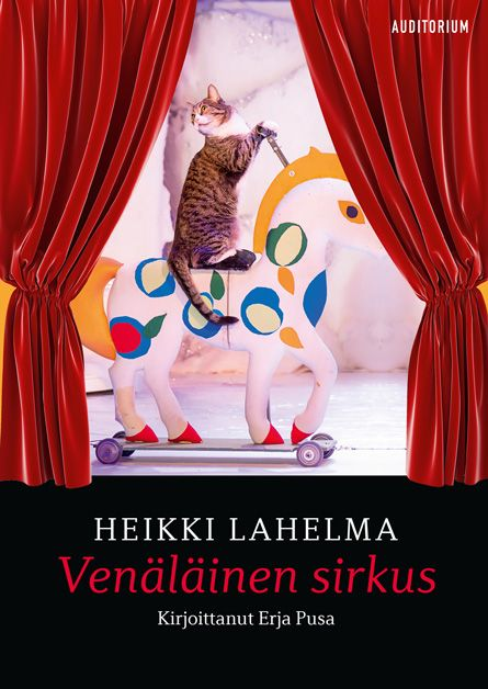 Heikki Lahelma: Venäläinen sirkus, Auditorium