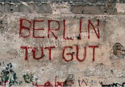 ღღ Art Print - Berlin tut gut .. IMMER!!! ~~~~ it means: Berlin makes you feel good ... .. Always! ;)