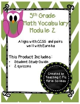 Your district using Eureka Math? This product pairs well with Eureka 5th grade. This product contains Study guide sheets for students and 2 Quizzes for 5th grade Module 2 Vocabulary ready to go! Each quiz has 20 multiple choice and fill in the blank questions with answer