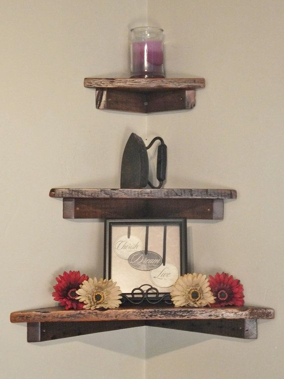 Corner shelves for behind the bathroom door...but in distressed white or driftwood look