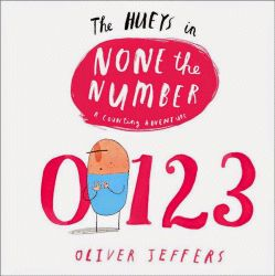 The Hueys in None the Number - Oliver Jeffers