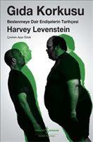 Gıda Korkusu, Harvey Levenstein Yakın Organik Yaşam Ürünleri