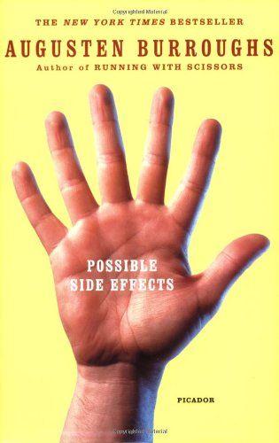 Bestseller Books Online Possible Side Effects Augusten Burroughs $11.08  - http://www.ebooknetworking.net/books_detail-031242681X.html