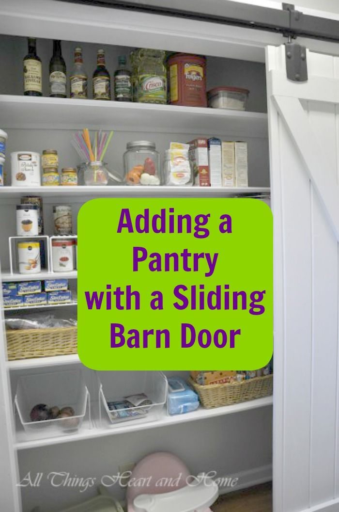 Adding A Pantry W A Sliding Barn Door Boots Pantry And
