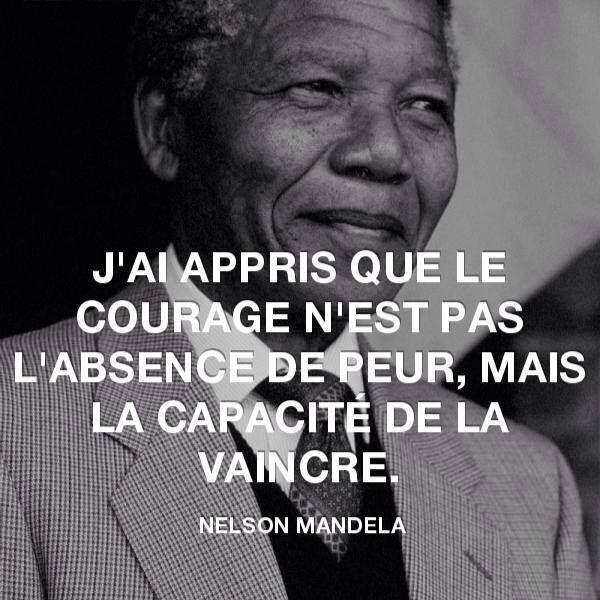 """#Citation """"J'ai appris que le courage n'est pas l'absence de peur mais la capacité de la vaincre"""" #NelsonMandela"""