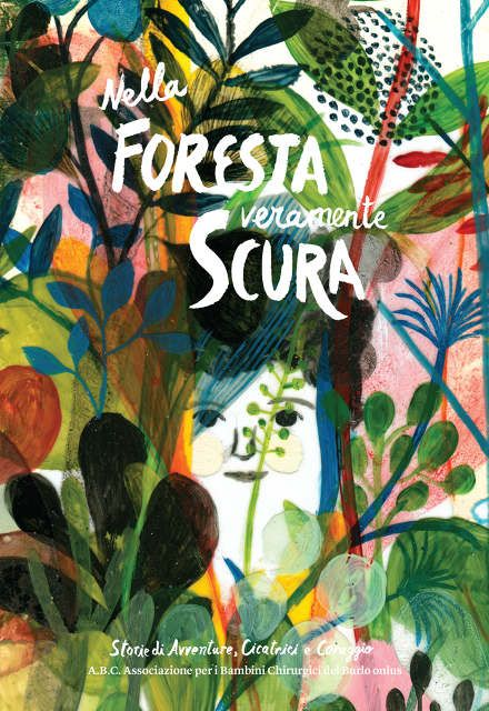 Nella foresta veramente scura - cover by Violeta Lopiz - Art Direction by Matteo de Mayda