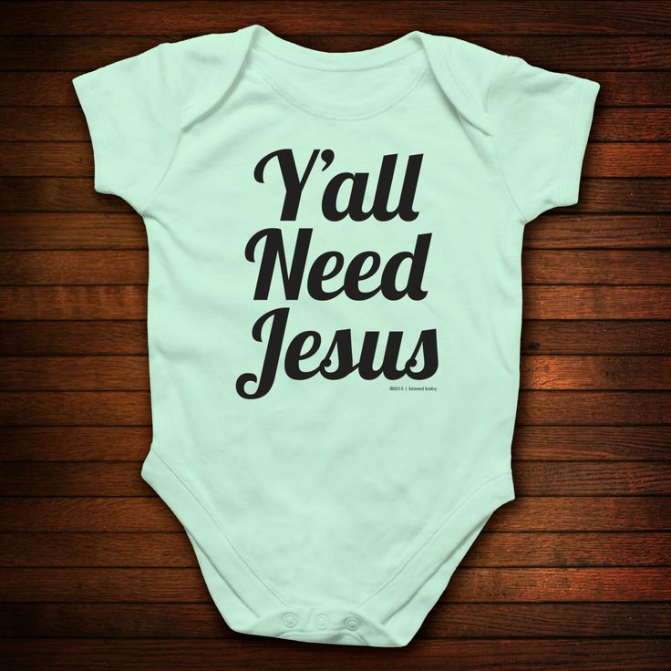 Y'all Need Jesus One Piece Bodysuit - Funny Baby Gift by biasedbaby on Etsy