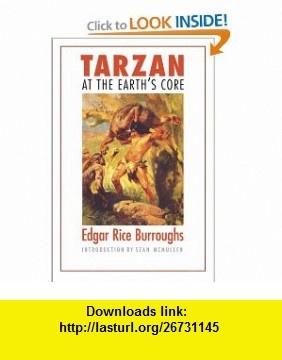 Tarzan at the Earths Core (Bison Frontiers of Imagination) (9780803262560) Edgar Rice Burroughs, Sean McMullen , ISBN-10: 0803262566  , ISBN-13: 978-0803262560 ,  , tutorials , pdf , ebook , torrent , downloads , rapidshare , filesonic , hotfile , megaupload , fileserve