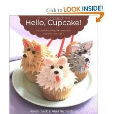 Love this book: Hello, Cupcake! Great cupcake recipes and quick, easy tips for fabulous cupcake masterpeices!