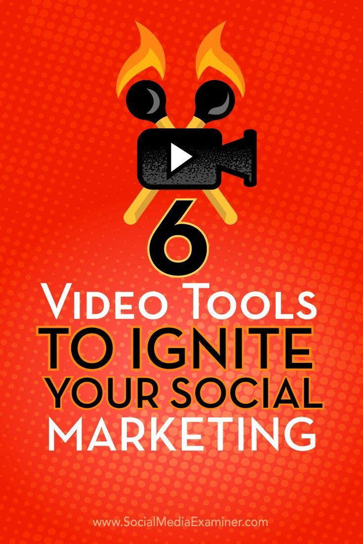 Tweetable Twitter Tips: 6 Video Tools to Ignite Your Social Marketing : So...