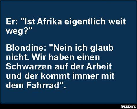 Er: Ist Afrika eigentlich weit weg? | Lustige Bilder, Sprüche, Witze, echt lustig