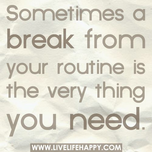 Best 25 Breaking Up Quotes Ideas On Pinterest: 25+ Best Ideas About Need A Break On Pinterest