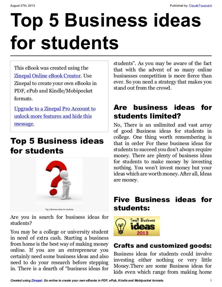 """top-5-business-ideas-for-students by Claude Toussaint via Slideshare  There is a dearth of """"business ideas for students"""". You may be a college or university student in need of extra cash.  Read it on my blog ---> http://claudetoussaint.com/business-ideas-for-students """