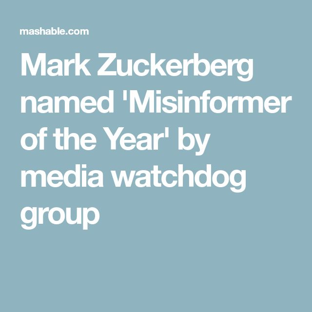 Mark Zuckerberg named 'Misinformer of the Year' by media watchdog group