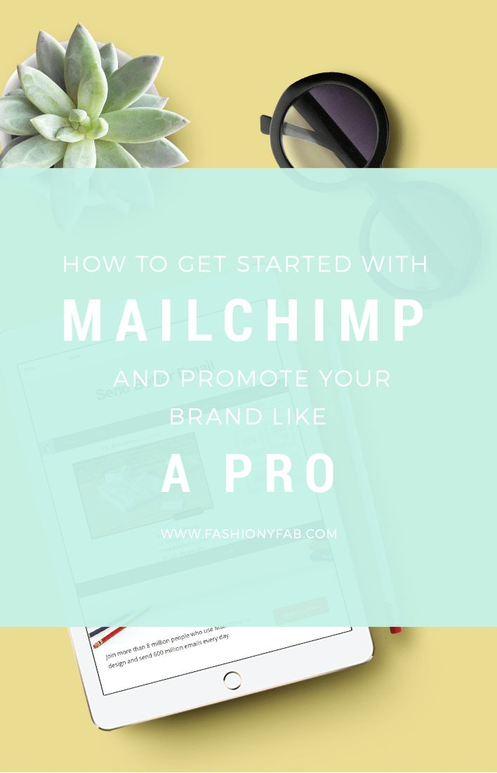 How to Get Started with MailChimp and Promote Your Brand Like a Pro