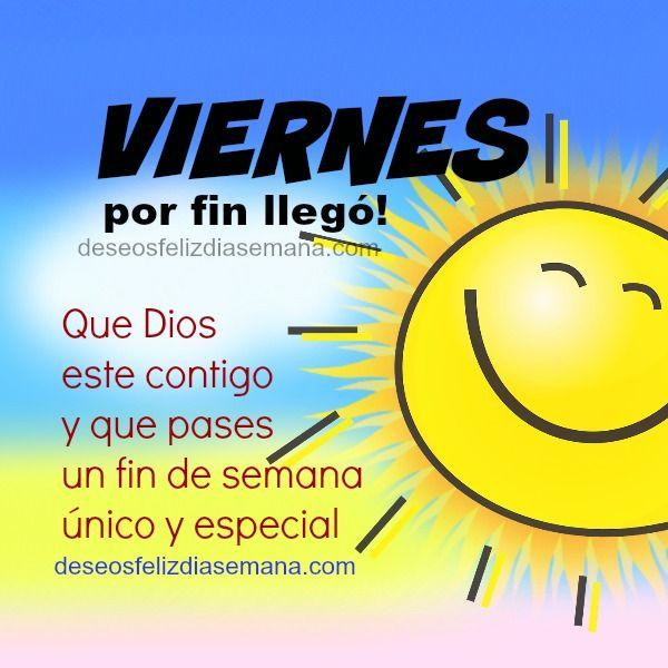 Centro Cristiano para la Familia:  Feliz Viernes y Bendecido Fin de semana  Es Vie...