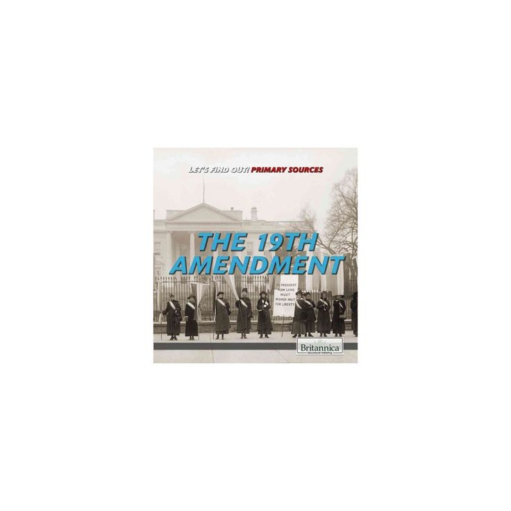 19th Amendment (Vol 0) (Paperback) (Laura Loria)