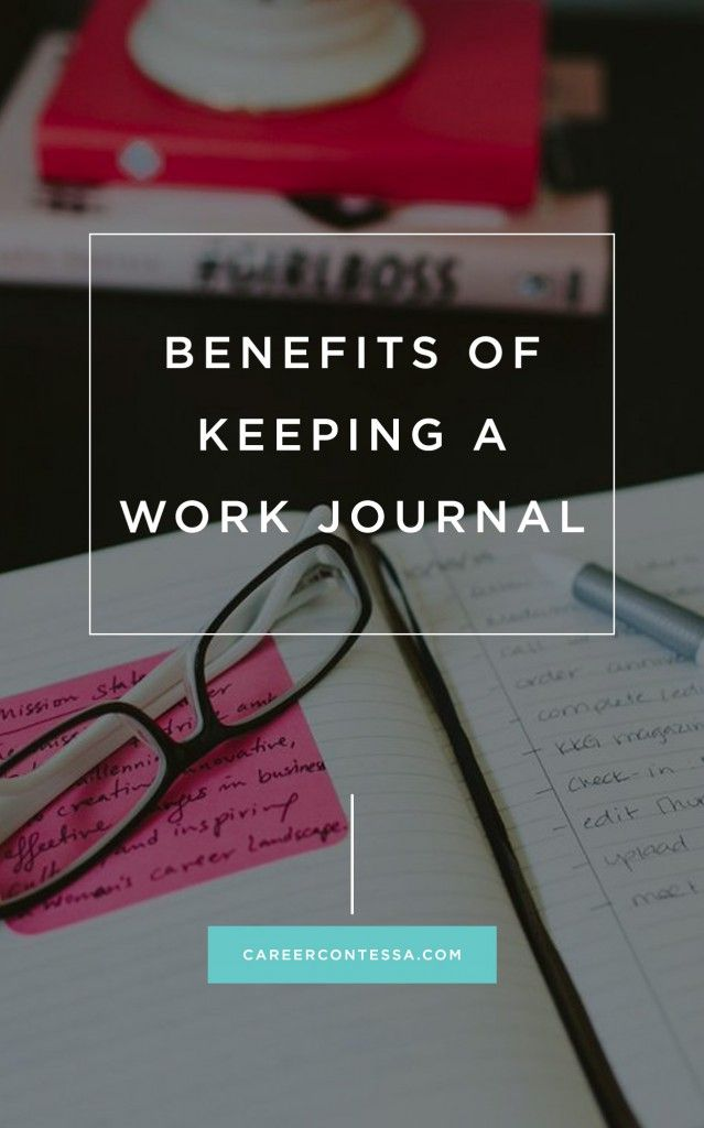 Journaling isn't just for teens. Here's why keeping a career journal can help you get ahead at the office. | Career Contessa | By: Elana Lyn Gross