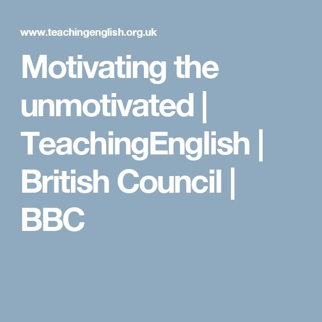 Motivating the unmotivated   TeachingEnglish   British Council   BBC