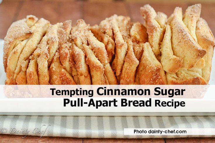 ... -cinnamon-sugar-pull-apart-bread-recipe.html | Breads | Pinterest