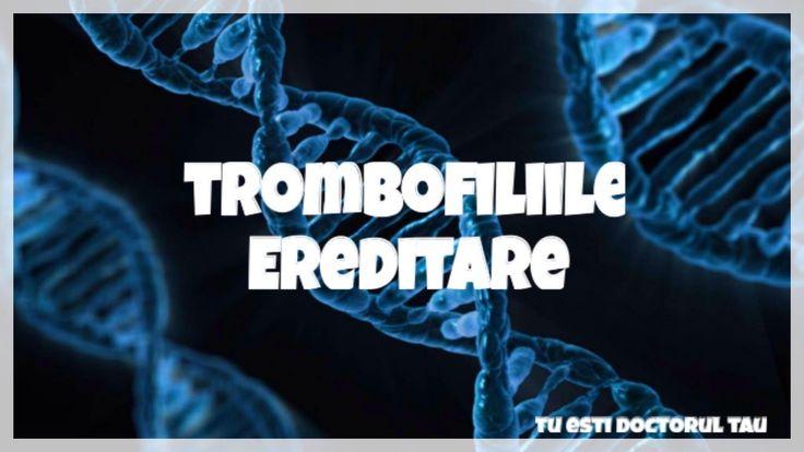 trombofilille ereditare