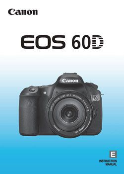 Canon 60D Manual & Helpful Resources - Camera Tips for Beginners