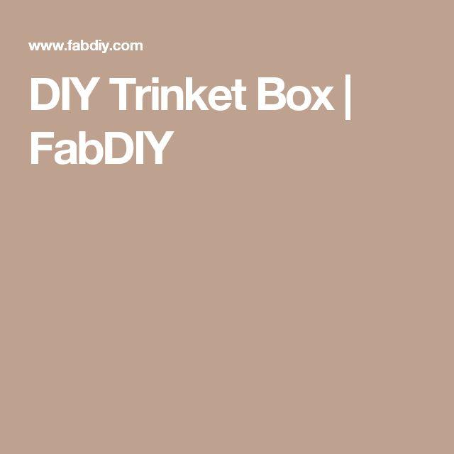DIY Trinket Box | FabDIY