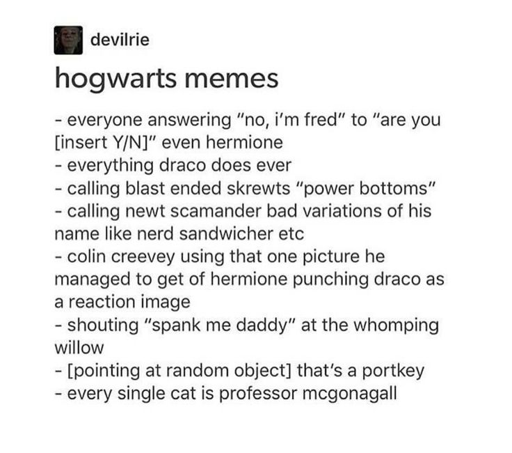 Anything Eve says or does being reactions to situations.  -I'm going to kill Voldemort, and hey if I manage to take out all the death eaters I hate, good for me.