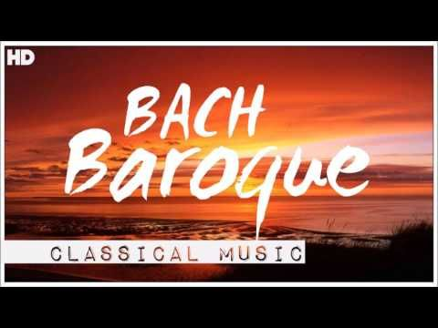 Bach Baroque - Classical Music For Relaxation Meditation Focus Reading Soothing - (More info on: https://1-W-W.COM/meditation/bach-baroque-classical-music-for-relaxation-meditation-focus-reading-soothing/)