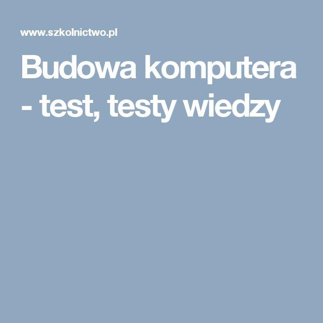 Budowa komputera - test, testy wiedzy