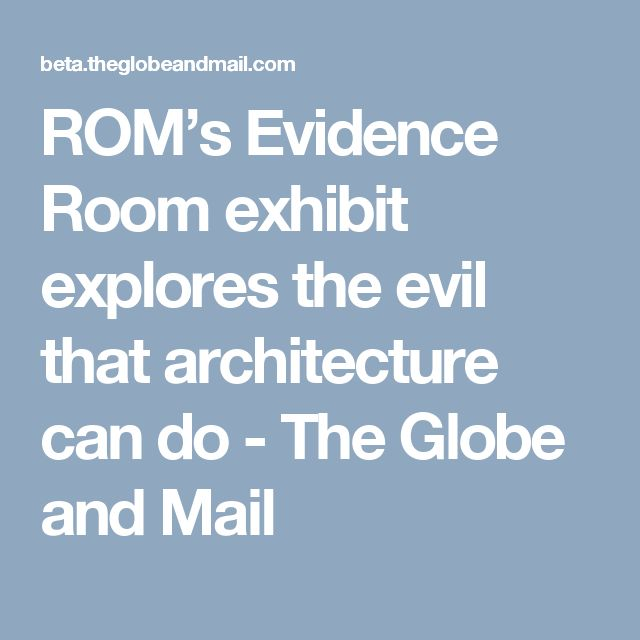 """""""ROM's Evidence Room exhibit explores the evil that Architecture cando"""", Friday, the 16th of June, 2017, The Globe and Mail, #Canada150, #TheEvidenceRoom,  #EvidenceRoom, #GasChamber,    #GasColumn, #GastightDoor, #GastightHatch, #Oswiecim,  #Auschwitz, #Birkenau, #Shoah, #Holocausta, #Holocauste, #Olocausto, #Holocausto, #Holocaust, #ROMToronto, #RoyalOntarioMuseum, #TheGlobeandMail"""
