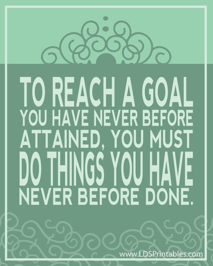 Quotes About Reaching Your Goal. QuotesGram