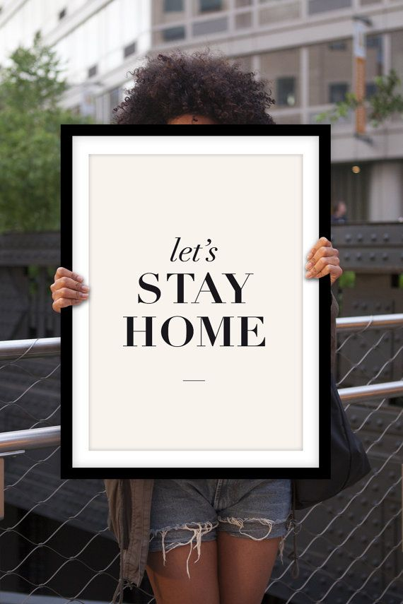 Typography Print Poster Art Lets Stay Home by TheMotivatedType, $12.00 #love