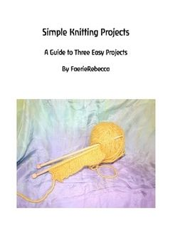 Knitting Projects for the Waldorf Homeschooler